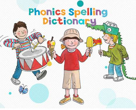 Biff chip & kipper phonics spelling dictionary