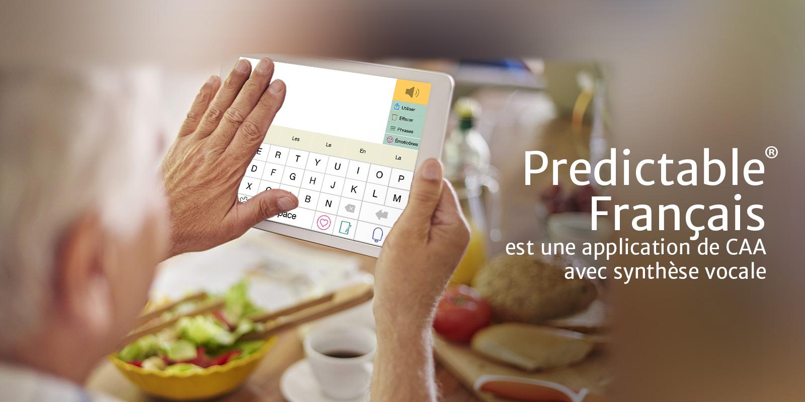 Predictable® est une application de CAA avec synthèse vocale