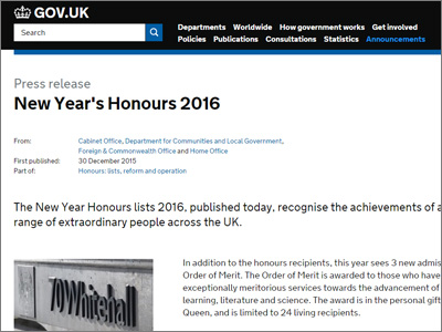 The New Year Honours lists 2016, published today, recognise the achievements of a wide range of extraordinary people across the UK.