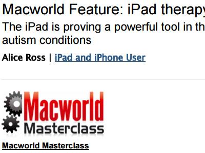 Macworld Feature: iPad therapy The iPad is proving a powerful tool in the treatment of autism conditions