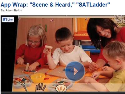 App Wrap: 'Scene & Heard, SATLadder'